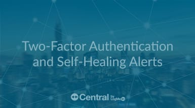 Two-Factor-Authentication-and-Self-Healing-Alerts-385x214-jpg